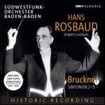 Hans Rosbaud Conducts Bruckner's Symphonies Nos. 29 [Swf Sinfonie-Orchester Baden-Baden; Hans Rosbaud] [Swr Classic: Swr19043cd]