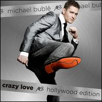 Crazy Love [Hollywood Edition] - Michael Bubl�