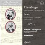 Rheinberger Scholz Piano Concertos