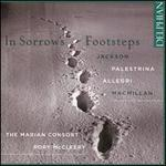 The Marian Consort: in Sorrow S Footsteps