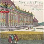Music for a King-Chamber Works From the Court of Frederick the Great