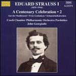 E Strauss: Centenary, Vol. 2 [Czech Philharmonic Chamber Orchestra; Pardubice; John Georgiadis; John Georgiadis] [Marco Polo: 8225371]
