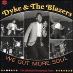 We Got More Soul [Vinyl]