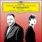 Im Abendrot: Wagner, Pfitzner, Strauss