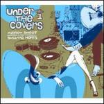 Under the Covers, Vol. 1