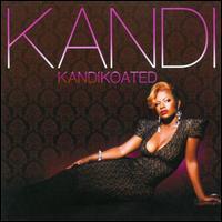 Kandi Koated - Kandi
