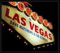 Live in Las Vegas - Dave Matthews/Tim Reynolds