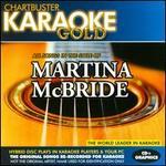 Chartbuster Karaoke Gold: Martina McBride