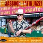 Bassoon Goes Latin Jazz