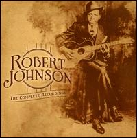 The Complete Recordings: The Centennial Collection - Robert Johnson