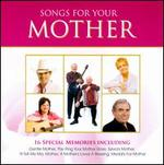 Songs for Your Mother [CMR]