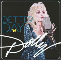 Better Day - Dolly Parton