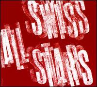Swiss All-Stars - Swiss All-Stars