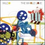 The Whole Love [Deluxe Edition]