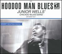 Hoodoo Man Blues - Junior Wells' Chicago Blues Band/Buddy Guy