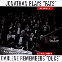 "Jonathan Plays ""Fats"" (Almost), Darlene Remembers ""Duke"" (Sometimes) - Jonathan Edwards/Darlene Edwards"