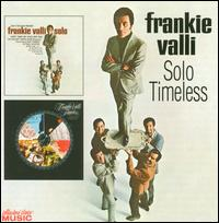 Solo/Timeless [Collectors' Choice] - Frankie Valli