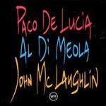 The Guitar Trio: Paco de Lucia/John McLaughlin/Al Di Meola
