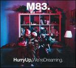 Hurry Up, We'Re Dreaming (2cd)