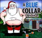 A Blue Collar Christmas