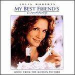 My Best Friend's Wedding [Original Soundtrack]
