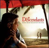 The Descendants [Original Motion Picture Soundtrack] - Original Soundtrack