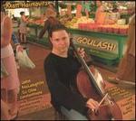 Goulash!: A Bart�k-Infused Stew