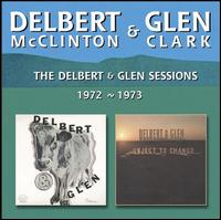 The Delbert and Glen Sessions 1972-1973 - Delbert McClinton & Glen Clark