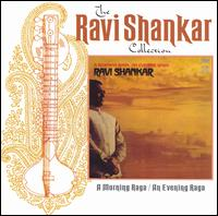 A Morning Raga/An Evening Raga - Ravi Shankar