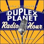 The Duplex Planet Radio Hour