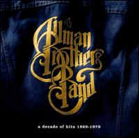 A Decade of Hits 1969-1979 - The Allman Brothers Band