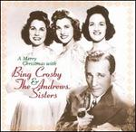 A Merry Christmas with Bing Crosby and the Andrews Sisters