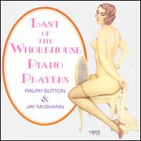 Last of the Whorehouse Piano Players - Ralph Sutton with Jay McShann