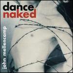 Dance Naked [Bonus Track]