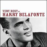 The Very Best of Harry Belafonte - Harry Belafonte