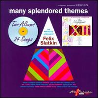Many Splendored Themes - Felix Slatkin