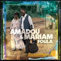 Folila - Amadou & Mariam