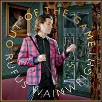 Out of the Game [Deluxe Edition] - Rufus Wainwright