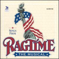 Songs from Ragtime [Original Cast Recording - RCA] - Original Cast Recording