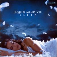 Liquid Mind VIII: Sleep - Liquid Mind