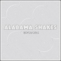 Boys & Girls - Alabama Shakes