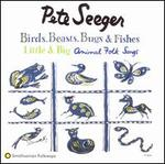 Birds, Beasts, Bugs and Fishes (Little & Big)