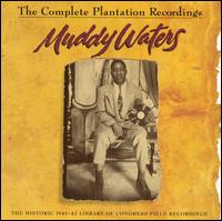 The Complete Plantation Recordings - Muddy Waters