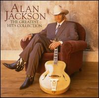 Greatest Hits Collection - Alan Jackson