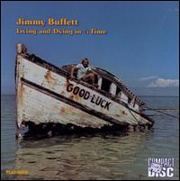 Living and Dying in 3/4 Time - Jimmy Buffett