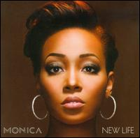 New Life [Deluxe Edition] - Monica