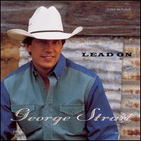 Lead On - George Strait