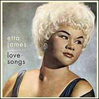 Love Songs [MCA/Chess] - Etta James