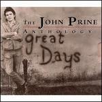 Great Days: The John Prine Anthology
