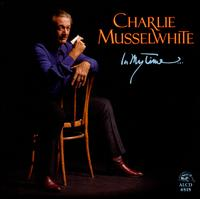 In My Time - Charlie MusselWhite